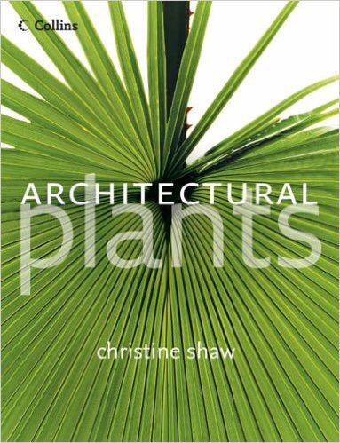 Architectural Plants, Christine Shaw